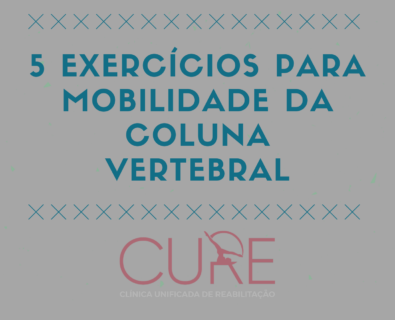 5 Exercícios para Mobilidade da Coluna Vertebral