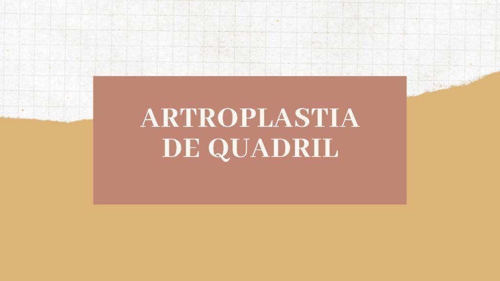 Fisioterapia na Artroplastia de Quadril
