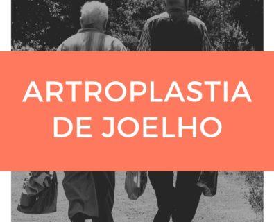 Fisioterapia na Artroplastia De Joelho