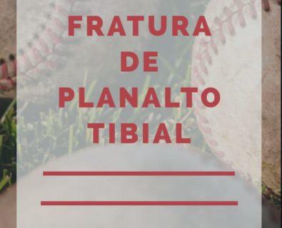 Fratura Do Planalto Tibial